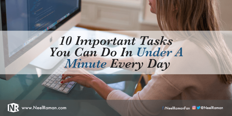 how to be more productive, time management tips, ways to be better at time management, tasks you can do in under a minute, important tasks that do not require a lot of time, how to save time everyday, time management tasks, quick time management tasks
