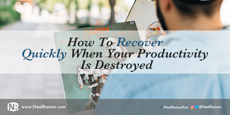 How to recover quickly from unproductive days