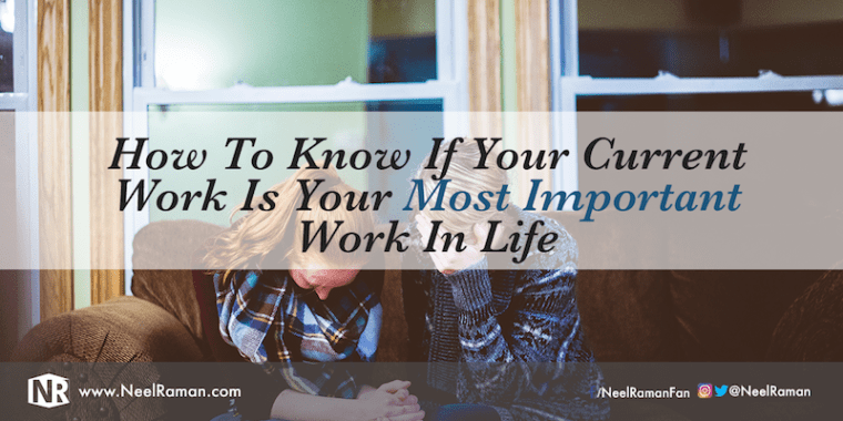 Signs that indicate you are doing your life's work