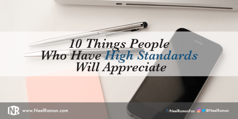 Why it is important to have high standards