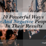 10 Powerful Ways Positive And Negative People Differ In Their Results