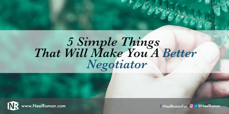 Things that will help you negotiate better