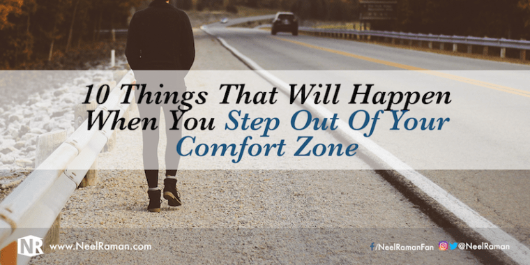 Things that happen beyond our comfort zone