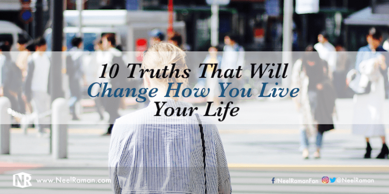 Truths about life to remember