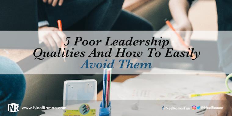 Characteristics of a bad leader