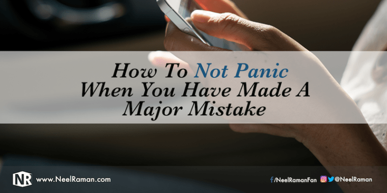 How to get over a huge mistake