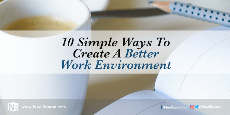 How to improve work environment