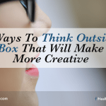 5 Ways To Think Outside The Box That Will Make You More Creative