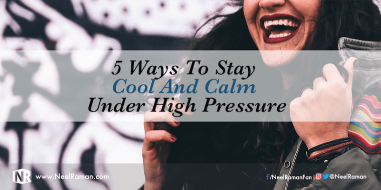 Ways to remain calm in stressful situations