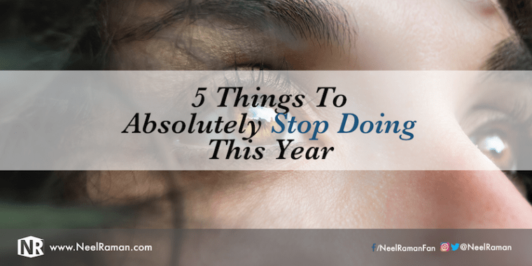 Things to stop doing this year