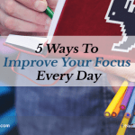 5 Ways To Improve Your Focus Every Day