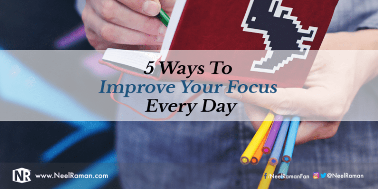 How to focus better