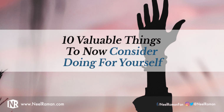 Things to start doing for yourself