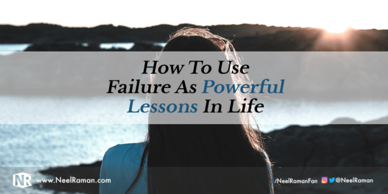 Lessons you learn from failure