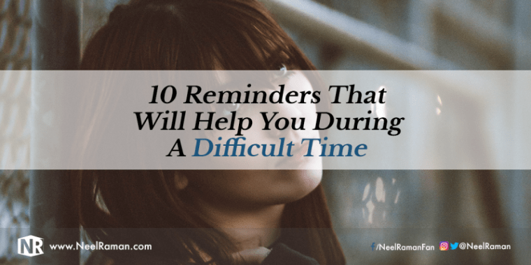 How to get through a difficult time