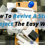 How To Revive A Stuck Project The Easy Way