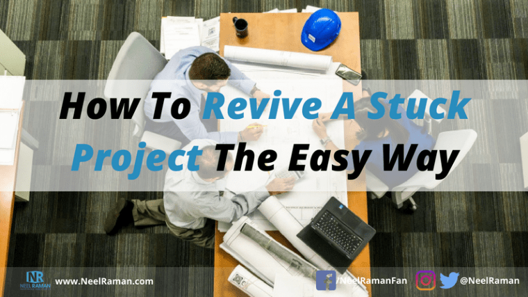 how to move a project that is stuck