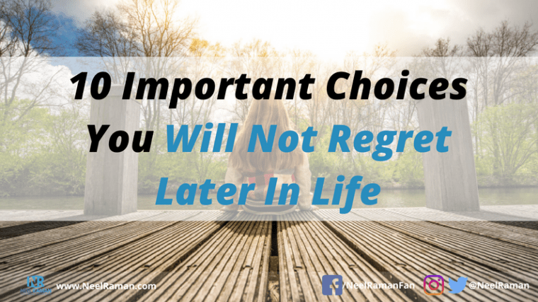 things we will not regret later in life