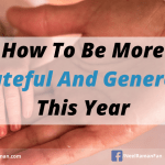 How To Be More Grateful And Generous This Year