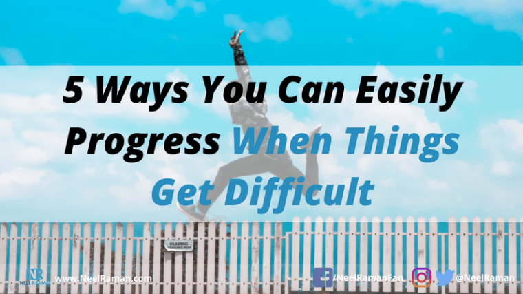 How to progress when things don't work out