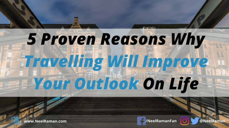 Reasons why travelling is beneficial