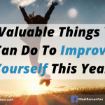 10 Valuable Things You Can Do To Improve Yourself This Year