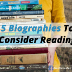 5 Biographies To Consider Reading