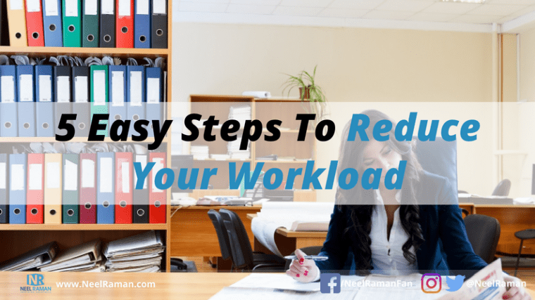 easy ways to reduce workload