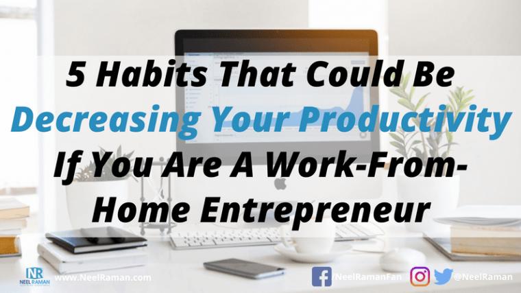 productivity habits for entrepreneurs