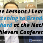 Three Lessons I Learned Listening to Brendon Burchard at the National Achievers Conference