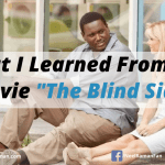 What I Learned From the Movie <em>The Blind Side</em>