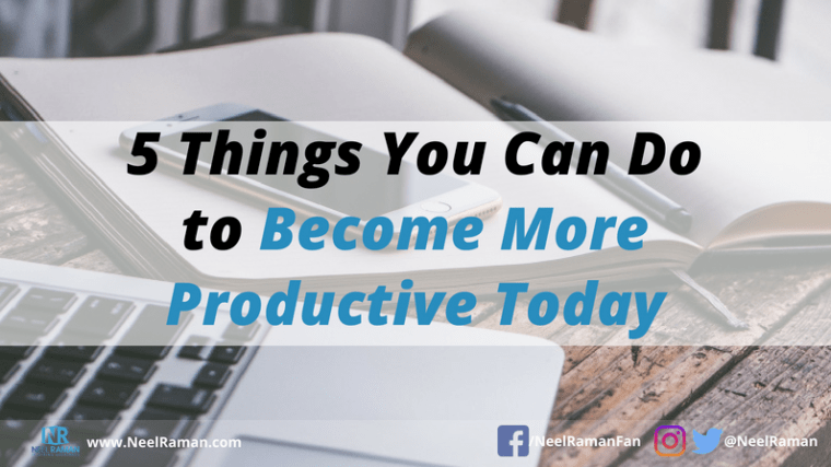 ways to become productive