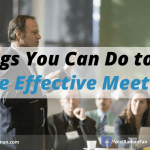 5 Things You Can Do to Have More Effective Meetings