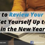 How to Review Your Year and Set Yourself Up to Win in the New Year