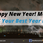 Happy New Year! Make 2014 Your Best Year Ever!