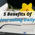 5 Benefits of Journaling Daily